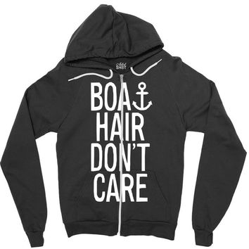 boat hair don't care Zipper Hoodie