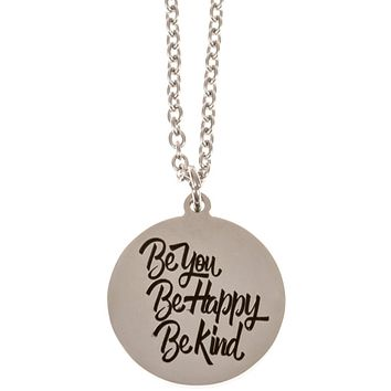 Stainless Steel Charm Necklace Be You Be Happy Be Kind