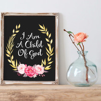 "Bible verse quote ""I am a child of god"" Typography qutoe Bible verse floral Typographic print Gift idea Child of God Typography poster Print"