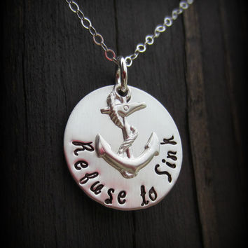 Hand Stamped Refuse to Sink Sterling Silver Necklace-Inspirational Jewelry-Anchor Necklace in Sterling Silver-Nautical Jewelry