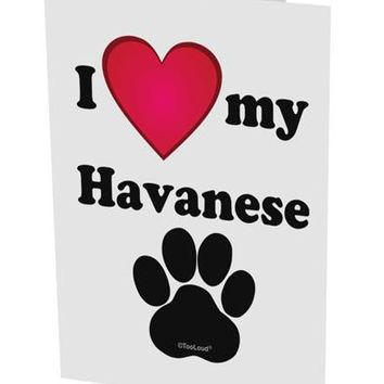 """I Heart My Havanese 10 Pack of 5x7"""" Side Fold Blank Greeting Cards by TooLoud"""