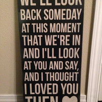 "Brad Paisley Song ""Then"" - Large Wood Sign"