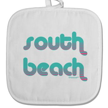 South Beach Color Scheme Design White Fabric Pot Holder Hot Pad by TooLoud