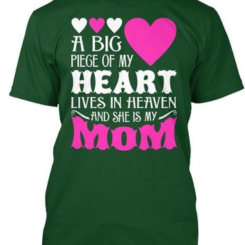 My Heart Lives In Heaven My Mom