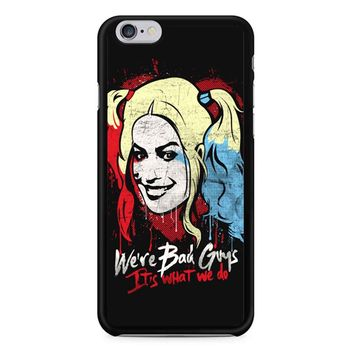 Harley Quinn It S What We Do iPhone 6/6s Case