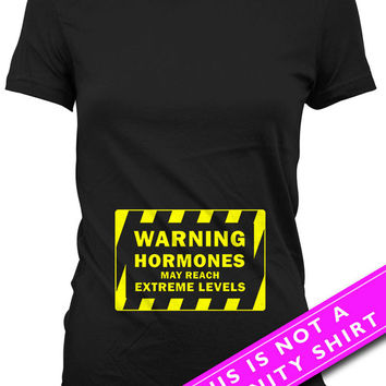 Funny Pregnancy Shirt Maternity Gifts Pregnancy Tops Baby Shower Gift Warning Hormones May Reach Extreme Levels Mom To Be Ladies Tee MAT-671