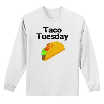 Taco Tuesday Design Adult Long Sleeve Shirt by TooLoud