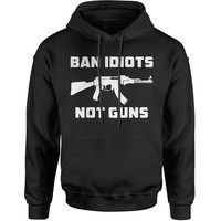 Ban Idiots Not Guns  Adult Hoodie Sweatshirt