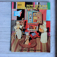 How to Make Cornhusk Dolls : Creative American Craft Series 1973