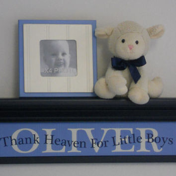 Baby Nursery Decor Wall Art Wood Custom Navy Shelf / Light Blue Sign Quote Saying - Thank Heaven For Little Boys -  Personalized Name OLIVER
