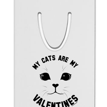 My Cats are my Valentines Aluminum Paper Clip Bookmark by TooLoud