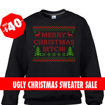Black Ugly Christmas Sweater, Merry Christmas Bitch Sweater, Ugly Christmas Jumper, Ugly Christmas Jumper, Tacky Christmas Sweater,
