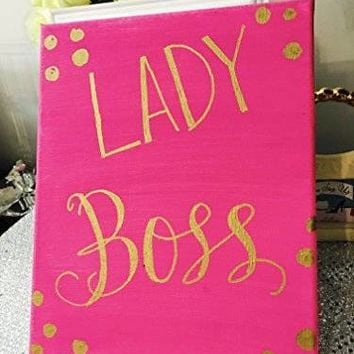 LADY BOSS Canvas Hand Painted Quote