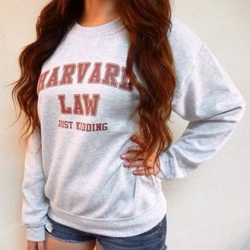 SPBEST women Harvard Law Just Kidding Sweatshirt