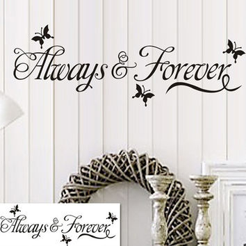 Alway And Forever Quote Wall Stickers For Bedroom Black Wall Sayings Removable Vinyl Wall Decals HG-WS-1579 = 1706390084