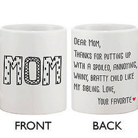 Gift for Mom Ceramic Coffee Mug - Dear Mom From Your Favorite