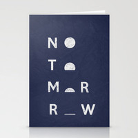 No Tomorrow Stationery Cards | Print Shop