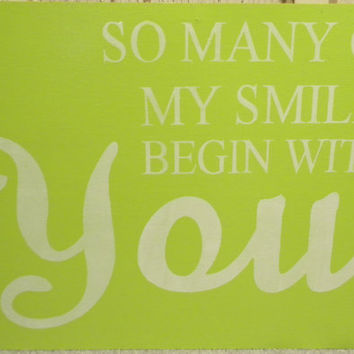 So Many of my smiles begin with you - primitive subway sign