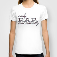 I only Rap Caucasionally T-shirt by aftr drk collective