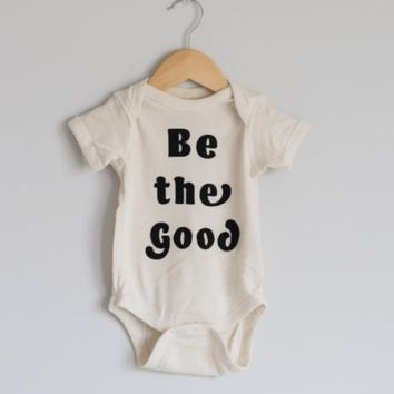 """Kids """"Be the Good"""" Onesuit"""