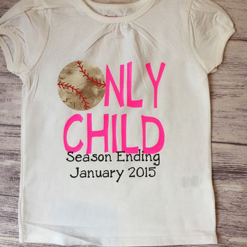 Only Child Season Ending, Only child expiring, baseball big sister, pregnancy announcement shirt, soon to be big sister shirt