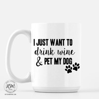 Drink Wine Pet Dog - Mug