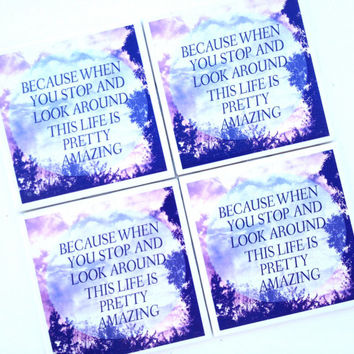 Life is Amazing Coasters, Ceramic Tile Coaster, Pretty Amazing Print, Clouds, Woodlands, Typography Coaster, Inspirational Quote