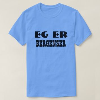 I am Bergenser in Norwegian Light Blue T-Shirt