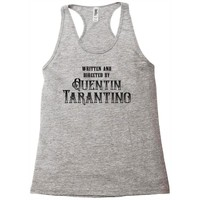 Written and Directed by Quentin Tarantino Racerback Tank
