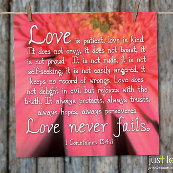 Love is Patient, Love is Kind - 1 Corinthians 13 :4-8 - Christian Wedding Print - You choose size