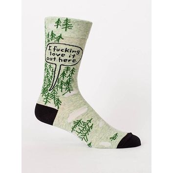I Fucking Love It Out Here Men's Socks in Greenery