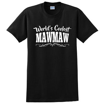 World's coolest mawmaw Mother's day birthday gift ideas for new grandma proud grandmom gifts for her T Shirt