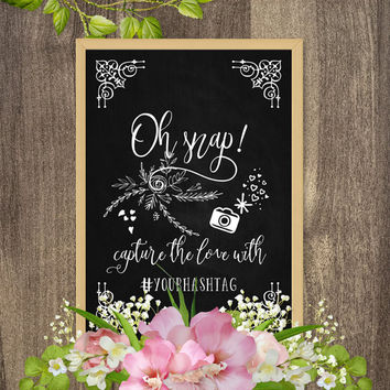 Oh snap wedding sign, Oh snap sign Oh snap photo booth sign, Wedding hashtag sign, Custom chalkboard signs wedding, Help us capture the love