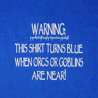 LOTR Shirt turns blue humorous Lord of the Rings shirt