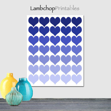 Blue ombre hearts, Blue Hearts, Heart poster, teen room, love art, Shades of blue, Printable wall art, home decor, 8x10, 16x20, poster