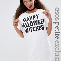 ASOS PETITE Happy Halloween Witches T-Shirt Dress at asos.com