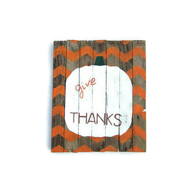 Rustic Wood Sign, Hand Painted White Pumpkin, Give Thanks, Halloween, Fall Decor, November, Autumn, Barn Wood, October, Pallet Wood