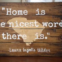 Home is the Nicest Word There Is - Custom State Wood Pallet Sign. Hand painted and made to order! Perfect home decor or gift.