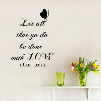 Butterfly Wall Decals Quote Let All That You Do Be Done With Love Corinthians Interior Vinyl Decal Sticker Living Room Bedroom Decor kk834