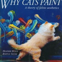 Why Cats Paint: A Theory of Feline Aesthetics | World of Books