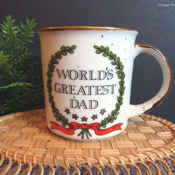 Vintage Stoneware Mug, World's Greatest Dad, Vintage Coffee Cup by JAPAN