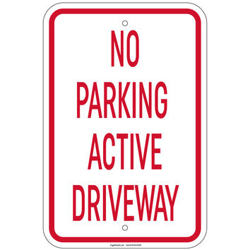 Heavy Gauge No Parking Active Driveway Sign 12 x 18 inch Aluminum Signs Retail Store