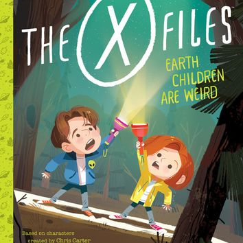 PENGUIN RANDOM HOUSE THE X-FILES: EARTH CHILDREN ARE WEIRD