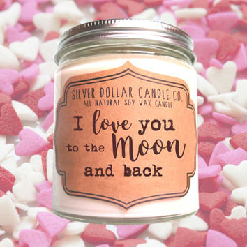 I love you to the Moon and back | Valentines Gift Candle, valentines gifts, scented soy candle, gifts for her, wife gift, husband gift
