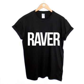 RAVER - Party T-shirt - Rave Tee