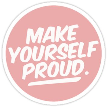MAKE YOURSELF PROUD tumblr merch! by youtubemugs