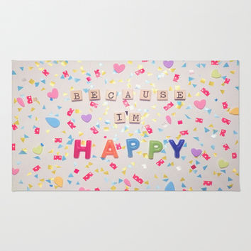 Because I'm Happy Area & Throw Rug by RichCaspian | Society6