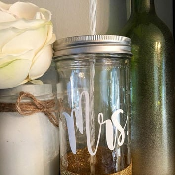 Mrs  glitter dipped mason jar tumbler, future wife, wife glass, Mother's Day gift, bridal shower gift