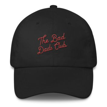 The Bad Dads Club Script Logo Dad Hat