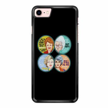 Golden Girls iPhone 7 Case